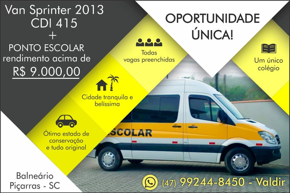 Van Sprinter Cdi 415 2013 + Ponto Escolar