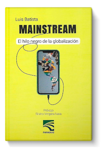 Imagen 1 de 3 de Libro Mainstream El Hilo Negro De La Globalización