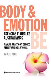 Body Y Emotion Be Esencias Australianas, Peréz, Continente