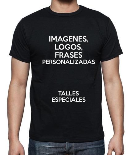 Remera Estampada Personalizada Talles Especiales Xxxl