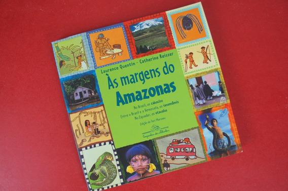 Livro Às Margens Do Amazonas / Índios Literatura