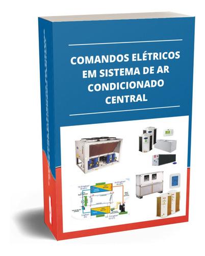 Apostila De Comandos Elétricos Em Sistema De Ar Condicionado