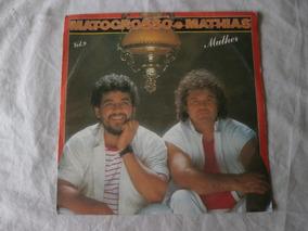 Lp Matogrosso E Mathias Vol.9 Mulher, Vinil Seminovo, 1985