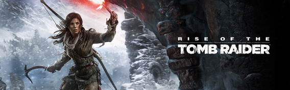 Rise Of The Tomb Rider Pc Key Para Steam