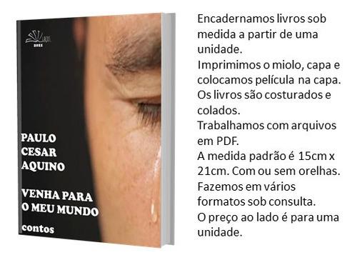 Encadernação De Livros 15x21 Sob Demanda. Cada Livro R$20,00