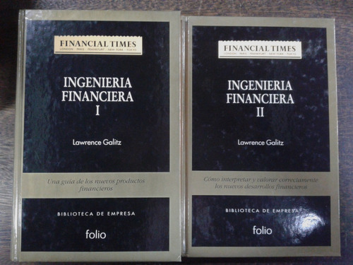 Imagen 1 de 7 de Ingenieria Financiera * Lawrence Galitz * 2 Tomos *