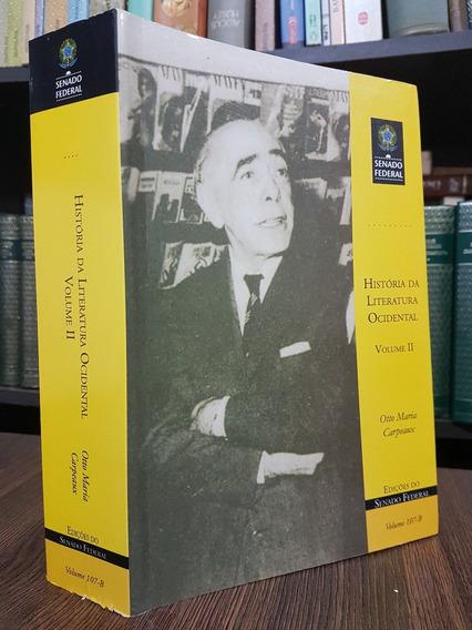 História Da Literatura Ocidental Vol 2 - Otto M. Carpeux
