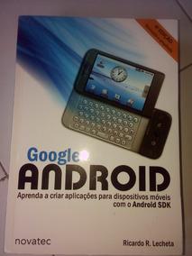 Google Android Aprenda A Criar Aplicações Para Dispositivos#