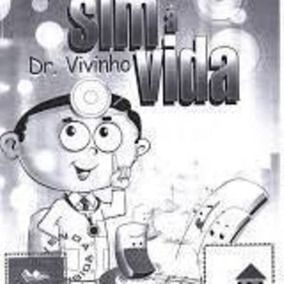 Livro Dr. Vivinho Sim À Vida (capa Colorida) Araci Asinelli