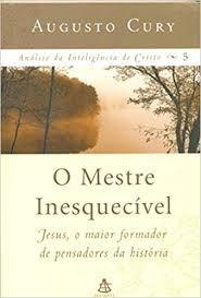 O Mestre Inesquecível Augusto Cury