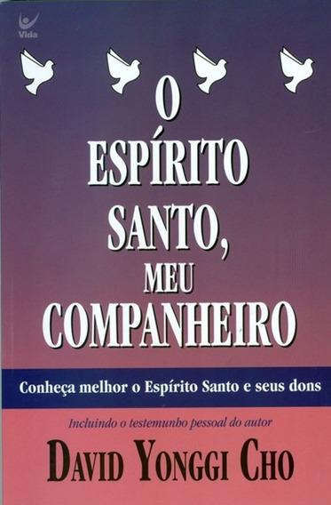 Livro David Yonggi Cho - O Espírito Santo, Meu Companheir