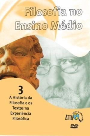 Dvd Filosofia No Ensino Médio 3- A História Da Filosofia