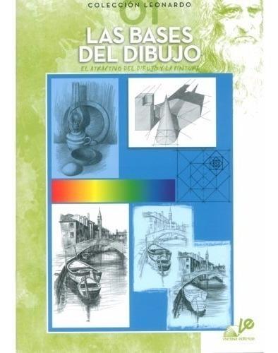 Livro Desenho Coleção Leonardo Vol 01 Las Bases Del Dibujo