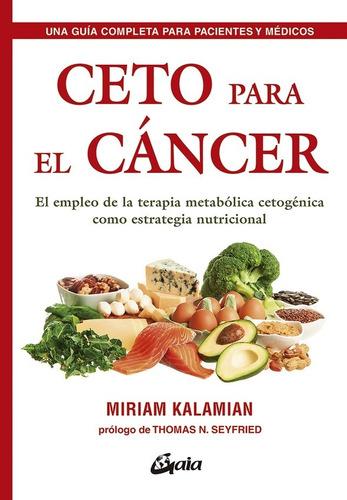 Ceto Para El Cáncer, Miriam Kalamian, Gaia