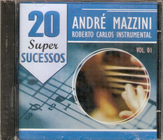 Cd André Mazzini , Roberto Carlos Instrumental - 20 Super