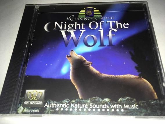 Night Of Wolf Relajación Con Naturaleza Cd Nuevo Cerrado