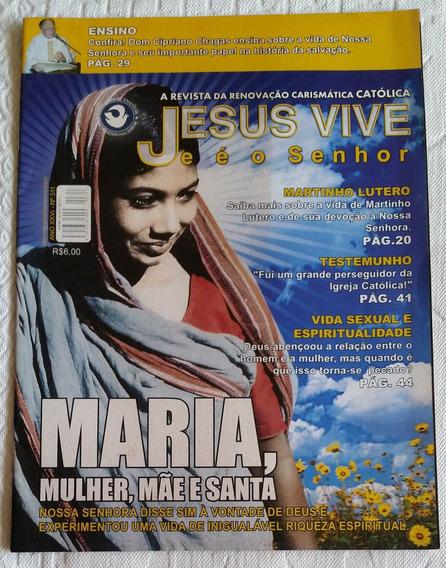 Revista Nº 311 Renovação Carismática Jesus Vive E É O Senhor