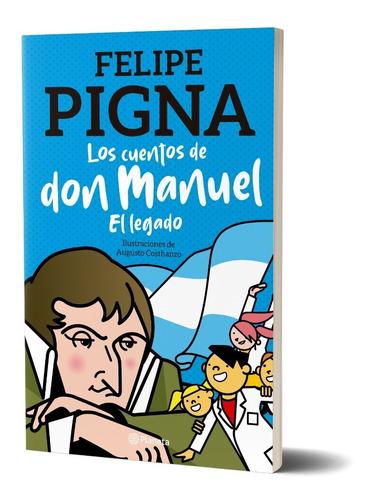 Imagen 1 de 5 de Los Cuentos De Don Manuel De Felipe Pigna