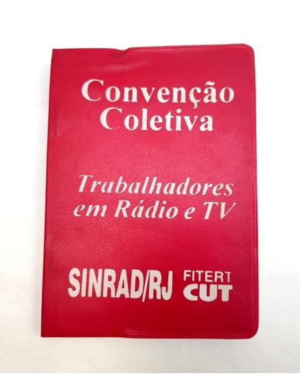 Livreto Convenção Coletiva Trabalhadores Em Rádio E Tv