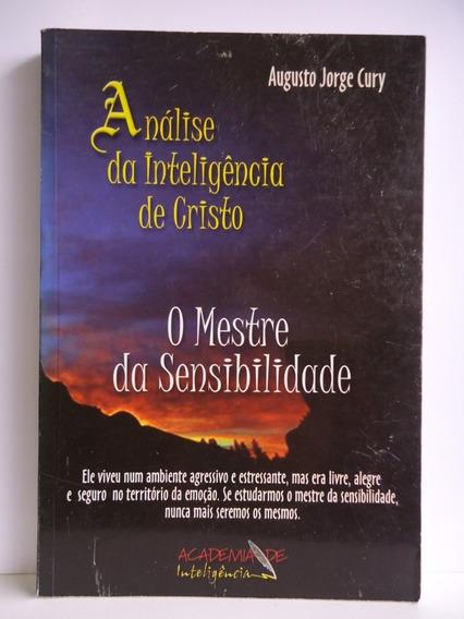 Livro O Mestre Da Sensibilidade Augusto Jorge Cury