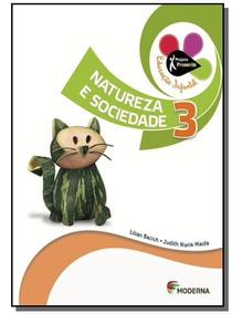 Projeto Presente: Natureza E Sociedade - Vol.3 - Educação