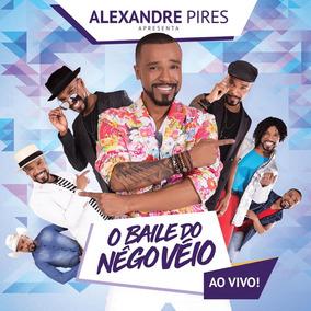 Alexandre Pires Apresenta: O Baile Do Nêgo Véio - Ao Vivo!