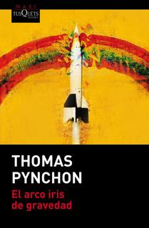 El Arco Iris De Gravedad De Thomas Pynchon - Tusquets