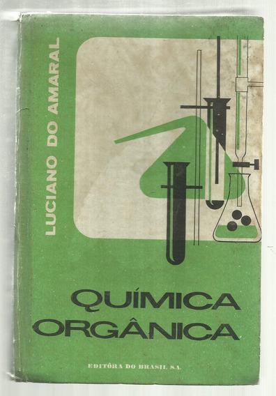 Química Orgânica - Luciano Do Amaral