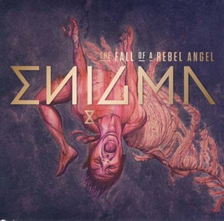 Cd - The Fall Of Rebel Angel - Enigma