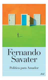 Política Para Amador De Fernando Savater - Ariel