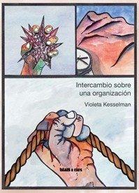 Intercambio Sobre Una Organización - Violeta Kesselman