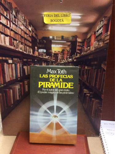 Las Profecías De La Pirámide De Max Toth - Ed. Circulo De Le