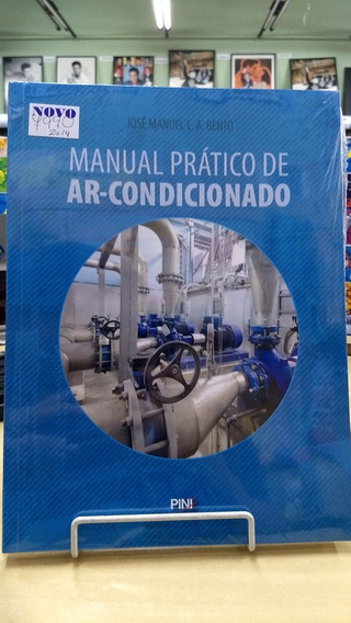 Manual Prático De Ar Condicionado José Manuel Bento