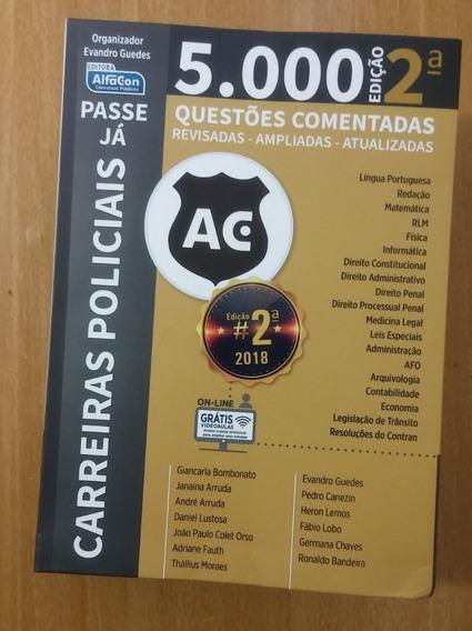 Passe Já 5.000 Questões - Segunda Edição Carreiras Policiais