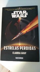 Estrelas Perdidas - Cláudia Gray (star Wars Cânone)