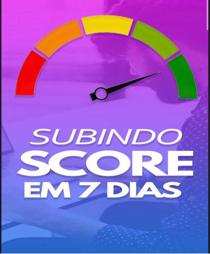 Imagem 1 de 3 de Guia Do Score 7 Dias 100% Garantido