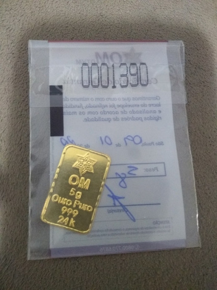 Barra Com Certificado Om Ouro Minas 5 Gramas Puro 999 24k