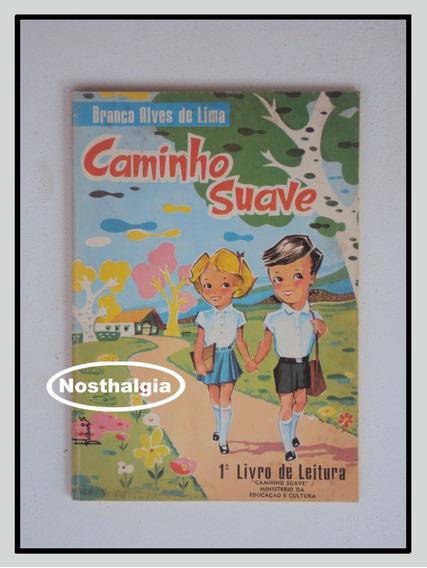 Caminho Suave - 1. Livro De Leitura - 1982 - F(183)