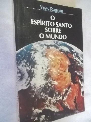 * Livros - O Espirito Santo Sobre O Mundo - Religião