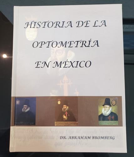 Libro. Historia De La Optometría En México
