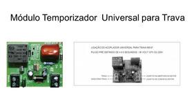 Módulo Temporizador Bivolt Universal Para Trava Portão
