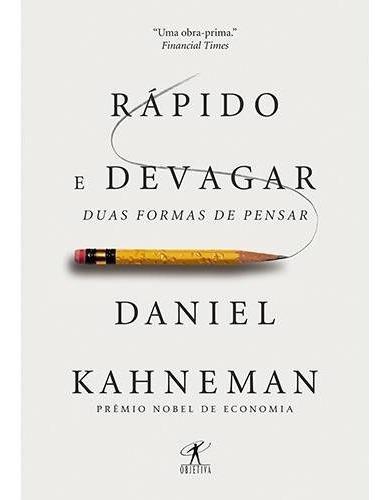 Livro - Rápido E Devagar: Duas Formas De Pensar