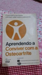 Aprendendo A Conviver Com A Osteoartrite