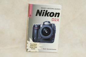 Nikon D2x Magic Lantern Guides Kevin Spreekmeester