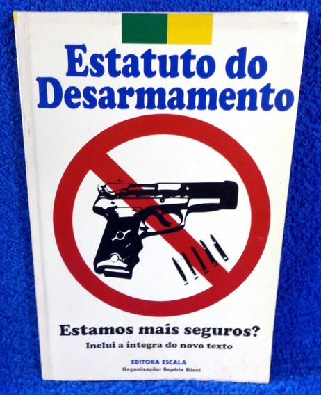 Estatuto Desarmamento Livro Original Pronta Entrega