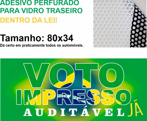 Adesivo Perfurado Vidro Carro Voto Impresso Auditavel 80x34