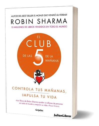 El Club De Las  5 De La Mañana - Robin Sharma Físico Calidad