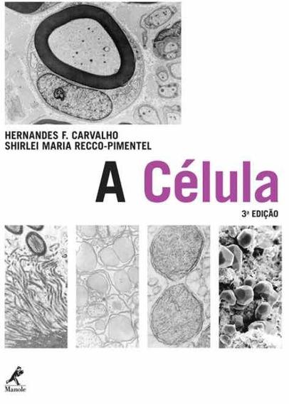 A Célula (3ª Ed.)