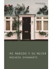 Mi Marido Y Su Mujer - Rosario Oyhanarte