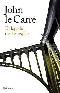 El Legado De Los Espías - John Le Carré **